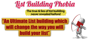 The Honest Ultimate List Building Phobia Review