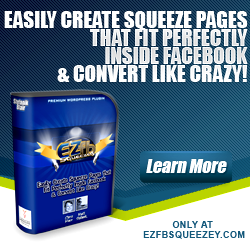 EZ FB Squeezey Review – How to keep your traffic on Facebook