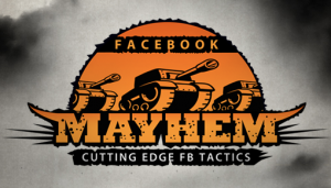 FB Mayhem | Using These Simple FACEBOOK Techniques!